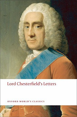 Lord Chesterfield's Letters By Roberts, David (EDT)